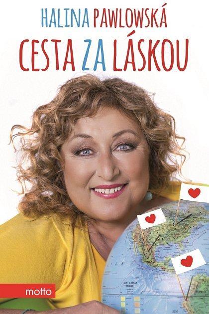 Halina Pawlowská a Lubomír Teprt: Cesta za láskou.