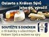 Oslavte s Králem Sýrů jeho 95. výročí!