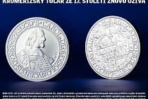 Česká mincovna pokřtí v Kroměříži repliku, kterou vyrazila podle originálního tolaru biskupa Liechtensteina ze sbírek olomouckého arcibiskupství.