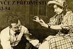 50. LÉTA. Dlouhou tradici měl ve Chvalčově ochotnický divadelní spolek, který fungoval pod záštitou Sokola. Snímek byl pořízen při představení Děvče z předměstí v padesátých letech. Divadelní spolek v obci fungoval do konce šedesátých let.