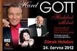 Plakát koncertu Hudební setkání, na němž vystoupil Karel Gott společně s Jirkou Zelenkovou a Felixem Slováčkem. Koncert se konal v Holešově 24. června 2012.