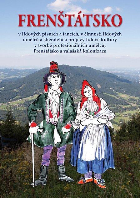 Přebal publikace, kterou Radomír Golas věnuje městu Frenštát pod Radhoštěm.