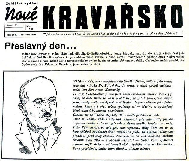 """Vneděli 17.července to bylo přesně sedmdesát let, kdy na Novojičínsko zavítal """"prezident Budovatel"""" Edvard Beneš schotí."""
