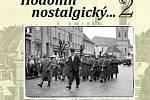 Antonín Kučera vydal druhou publikaci dobových fotek Hodonína.