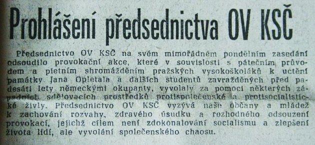 Ve středu 22. 11. 1989 vyšlo v Novém životě (předchůdci Týdne u nás) prohlášení odsuzující provokační akce. Události v Blansku nabraly spád později.