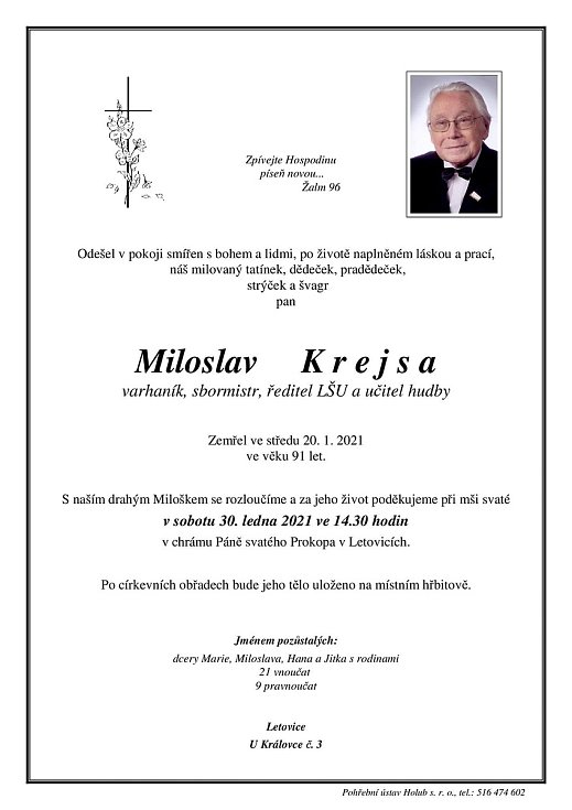 Město Letovice přišlo o jednu ze svých osobností. Ve středu ve věku 91 let zemřel Miloslav Krejsa. Varhaník, sbormistr, bývalý učitel hudby a ředitel lidové školy umění.