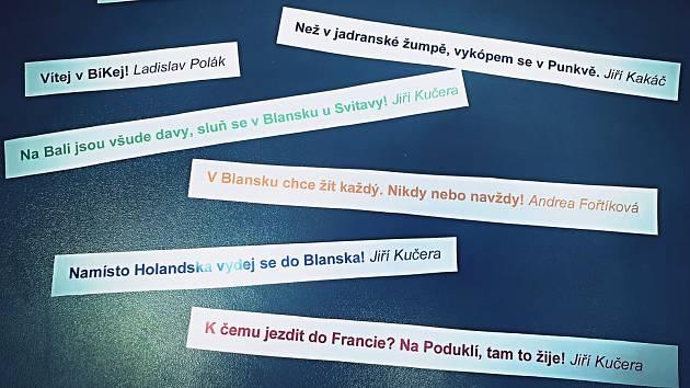 Šest sloganů od čtyř uživatelů vybrali zástupci blanenské radnice v malé letní soutěži, ve které se nechali inspirovat humorem na sociálních sítích v souvislosti s kampaněmi na podporu tuzemských dovolených.