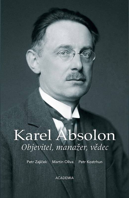 Karel Absolon. Jeho jméno je navždy spojeno například se zpřístupněním dna světoznámé propasti Macocha v Moravském krasu na Blanensku. Petr Zajíček