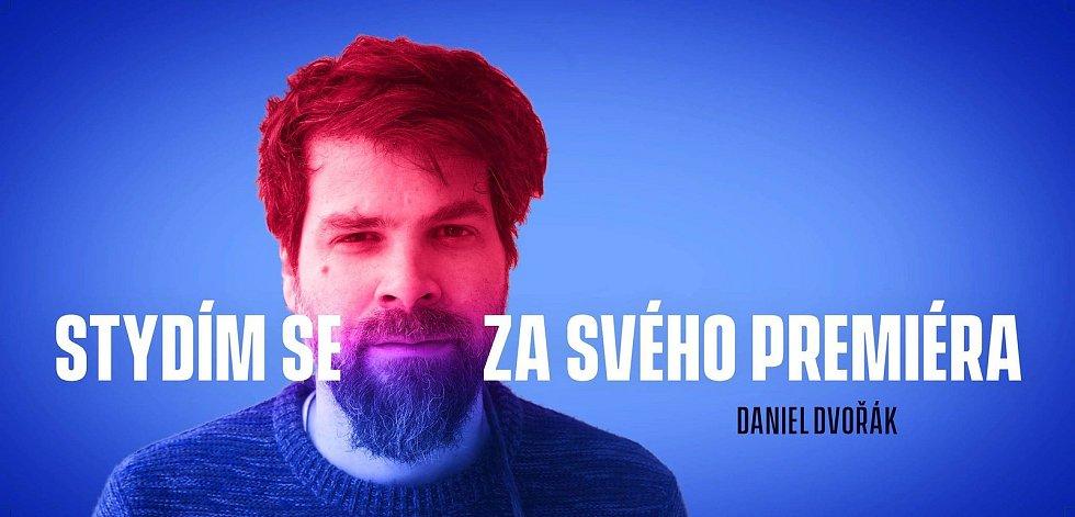 Do kampaně se zapojil také blanenský rodák Daniel Dvořák, který žije v Praze.