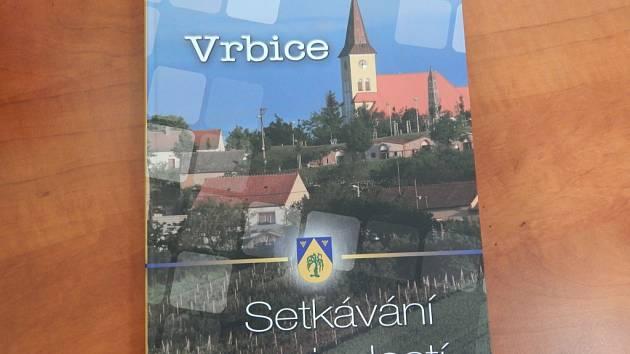 Vrbice má novou a první knihu zabývající se historií obce.