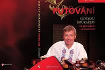 Přebal knihy Putování s Jožkou Šmukařem za písničkou a za vínem.