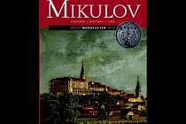 Mikulov se dočkal své nové knihy. Příprava knihy nejen o historii města trvala bezmála tři roky.