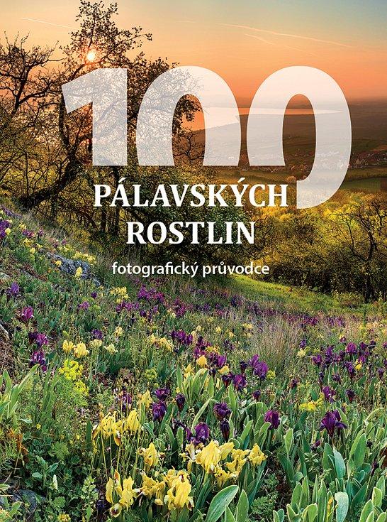 Nový obrazový průvodce 100 pálavských rostlin.