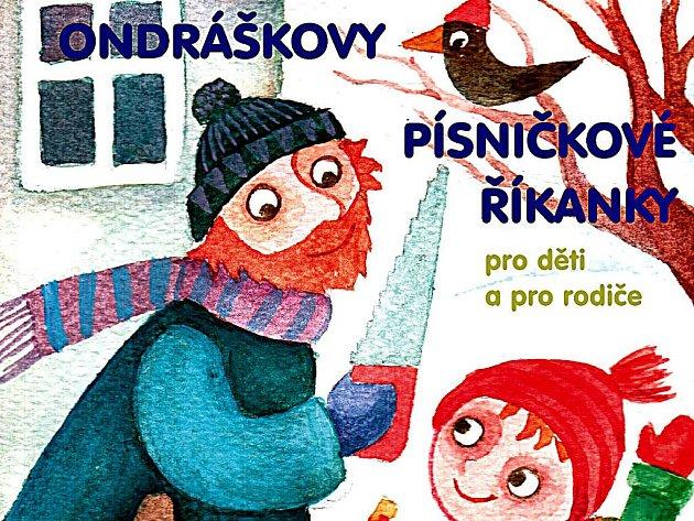 Ondráškovy písničkové říkanky pro děti a pro rodiče.