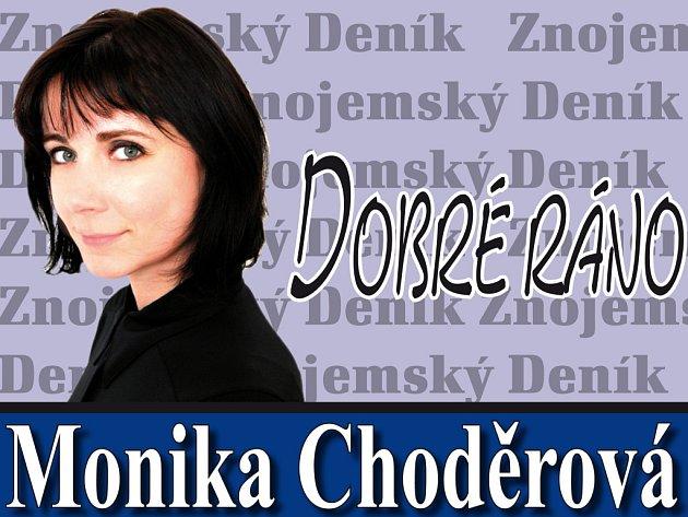Dobré ráno Moniky Choděrové