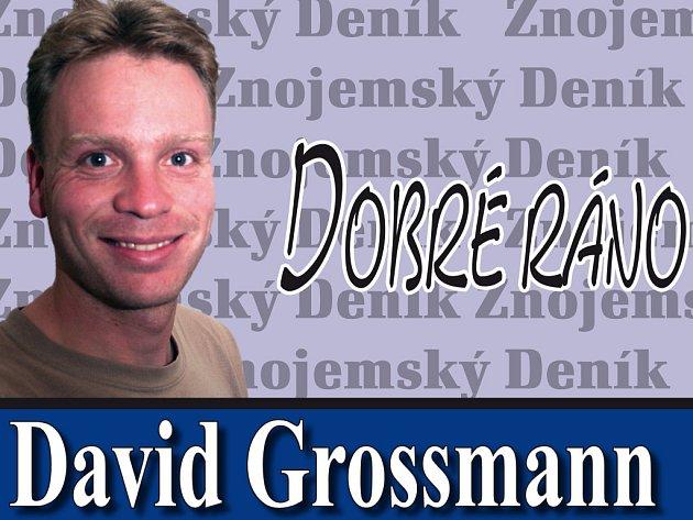 Dobré ráno Davida Grossmanna