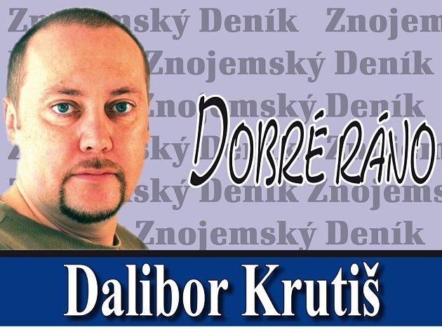 Dobré ráno Dalibora Krutiše
