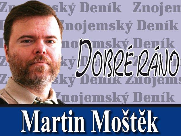 Dobré ráno Martina Moštěka
