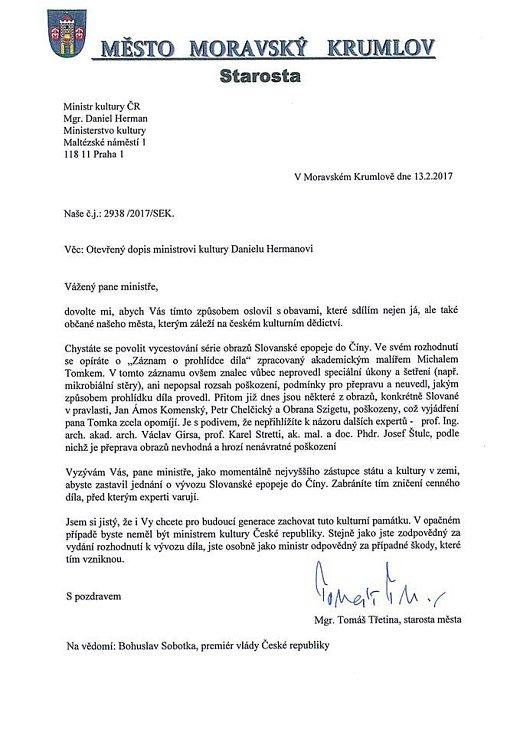 Patrně poslední pokus o zastavení vývozu Slovanské epopeje Alfonse Muchy do Číny učinil starosta Moravského Krumlova Tomáš Třetina. Napsal otevřený dopis, který adresoval ministrovi kultury Danielu Hermanovi.