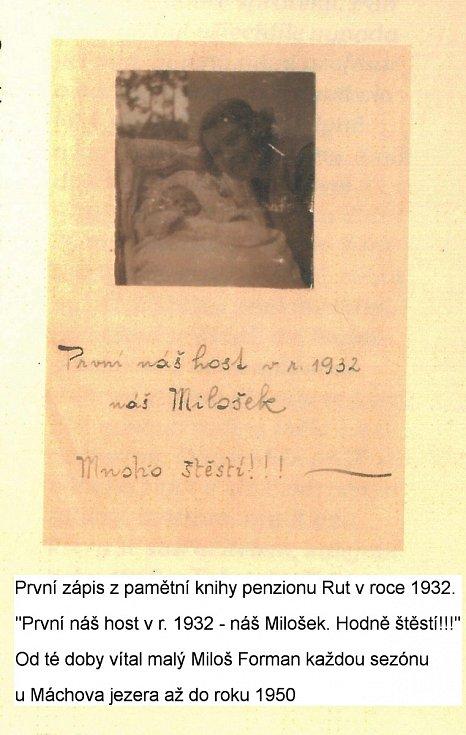 """Z knihy Miloše Formana """"Co já vím?"""". První zápis z pamětní knihy penzionu v roce 1932: """"První náš host v r. 1932 náš Milošek. Mnoho štěstí!"""""""