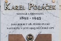 Karel Poláček má v České Lípě od loňského října pamětní desku. Nachází se na hlavní budově knihovny na náměstí T.G.M.