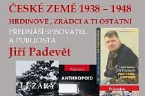 Jiří Padevět: Česká země 1938 - 1948.