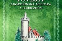Publikace Pověsti zKokořínska, Mšenska aPodbezdězí.