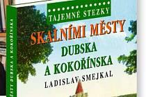 Ladislav Smejkal pokřtí svoji novou knihu Skalními městy Dubska a Kokořínska v neděli v rámci Vánočních trhů v českolipském muzeu.