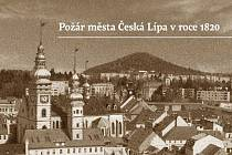Požár města Česká Lípa v roce 1820.