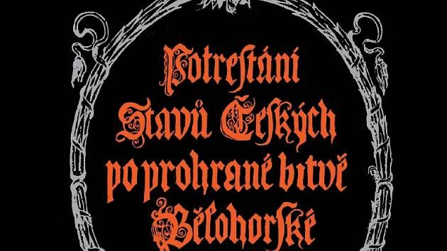 Potrestání stavů českých po prohrané bitvě bělohorské.