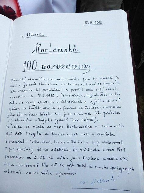 Sté narozeniny oslavila nejstarší občanka Jablonného vPodještědí Marie Hortenská.