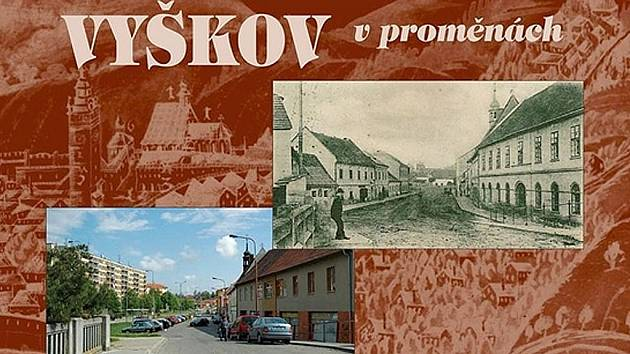 Nová publikace srovnává historickou podobu okresního města se současnou situací