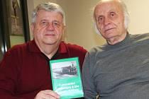 Autoři filmu o zaniklé cukrovarské trati Vladimír Pavlík a Jiří Pytela.