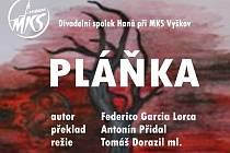 Divadlo Haná a jeho španělské drama Pláňka Federica Garcíi Lorcy.
