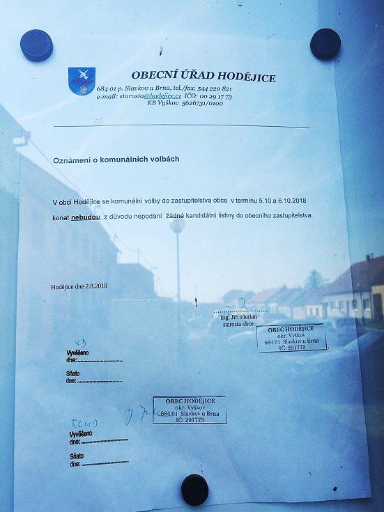V Hodějicích zůstal obecní úřad zamčený. Obyvatelé tam volit nemohli, nikdo nepodal kandidátku.