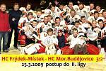 Hokejisté Frýdku-Místku hostili tým Moravských Budějovic.