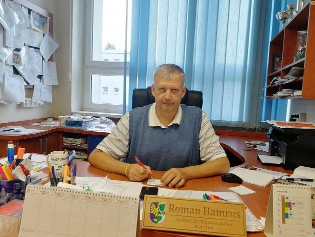 Jako ředitel ZŠ Majakovského vKarviné.