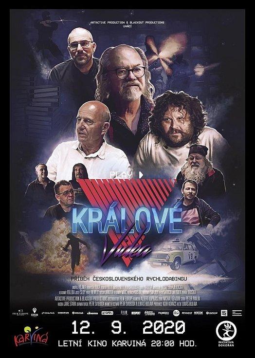 Plakát na karvinskou produkci snímku Králové videa.
