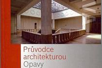 Přebal knihy Průvodce architekturou Opavy.