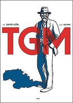 TGM komiks Zdeňka Ležáka.