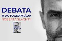 Debata a autogramiáda s Robertem Šlachtou o knize Třicet let pod přísahou