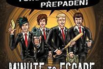Nové album pop punkové formace Minute to Escape s názvem Tohle je přepadení.