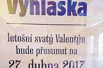 Krnovské kino Mír 70 vyvěsilo vyhlášku, ve které zmocněnec pro svátky a tradice Michael Brůna informuje veřejnost o přesunutí Valentýna z února na 27. dubna.