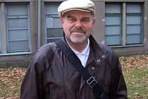 Jan Olexa, 60 let, Bruntál: Nevím, z čeho mám strach. Myslím, že skoro žádný nemám, možná jen z toho, že vážně onemocním.