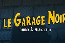 Le Garage Noir.