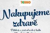 Českobudějovické Terno zve své zákazníky na akci Nakupujeme zdravě, která se bude konat v pátek 19.1.2018 od 10 do 17 hodin.