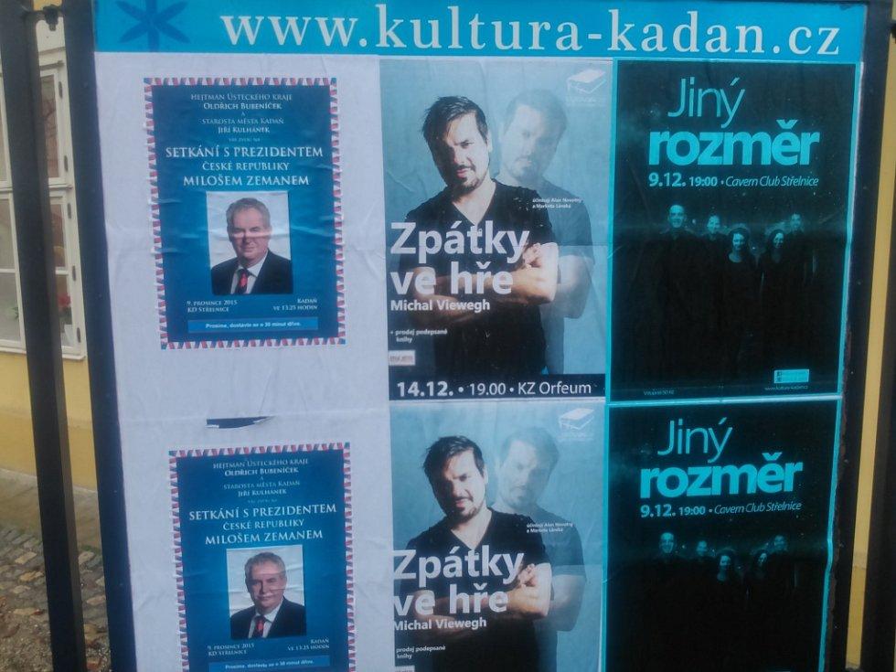 Poslední zastávkou Miloše Zemana v Ústeckém kraji je Kadaň.