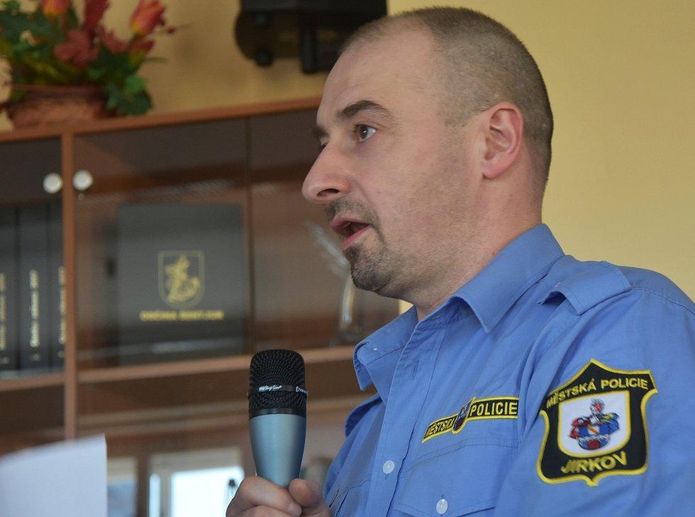 Ředite Městské policie Jirkov Martin Řehůřek.