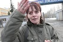 PORCELÁNKA KONČÍ. Bez práce bude i Jana Ďurišová, která prý už několik týdnů tušila, že k hromadnému propouštění nakonec dojde.