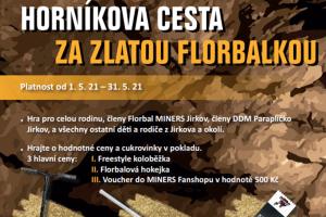 Klub Florbal Miners Jirkov připravil orientační outdoorovou hru s názvem Horníkova cesta za zlatou florbalkou.